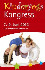 Kinderyoga Kongress 7.-9. Juni 2013