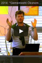 Video: Gemeinwohl-Ökonomie mit Christan Felber