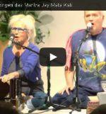 Mantra-Video: Jaya Mata Kali - mit Goiji und Atmaram