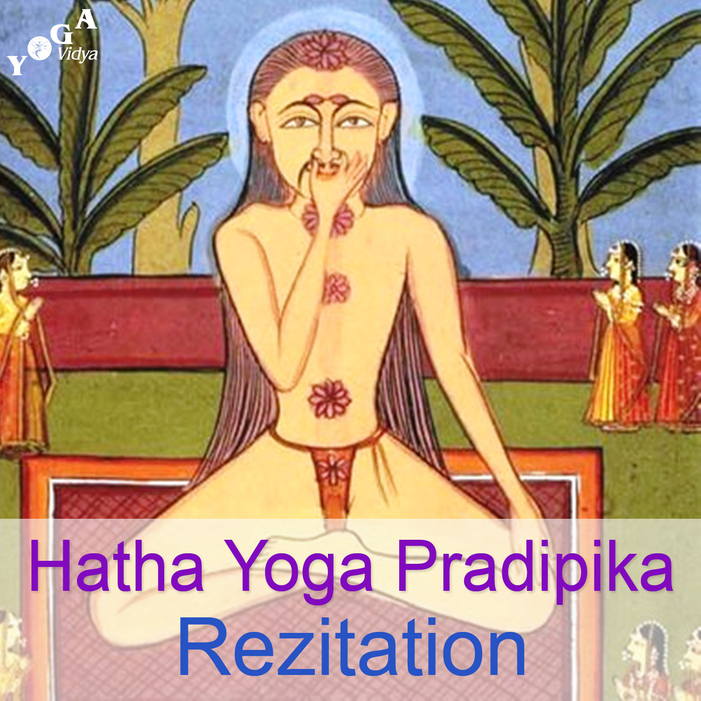 Hatha Yoga Pradipika Recitation