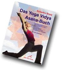 "Sukadev Bretz - ""Das Yoga Vidya Asana Buch"", Yoga Vidya Verlag 2003."