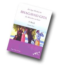 """Sukadev Bretz: """"Die Yoga-Weisheit der Bhagavad Gita für Menschen von heute"""", Yoga Vidya Verlag 2006."""