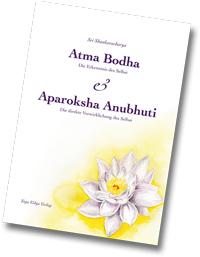 Atma Bodha und Aparoksha Anubhuti