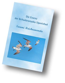Die Essenz der Brihadranyaka Upanishad