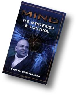 Mind - Auszüge aus Swami Sivanandas Buch