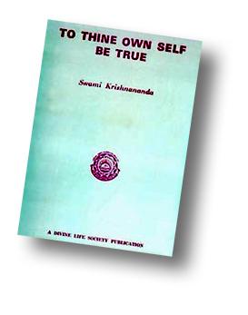 Sei ehrlich zu dir selbst - Krishnananda